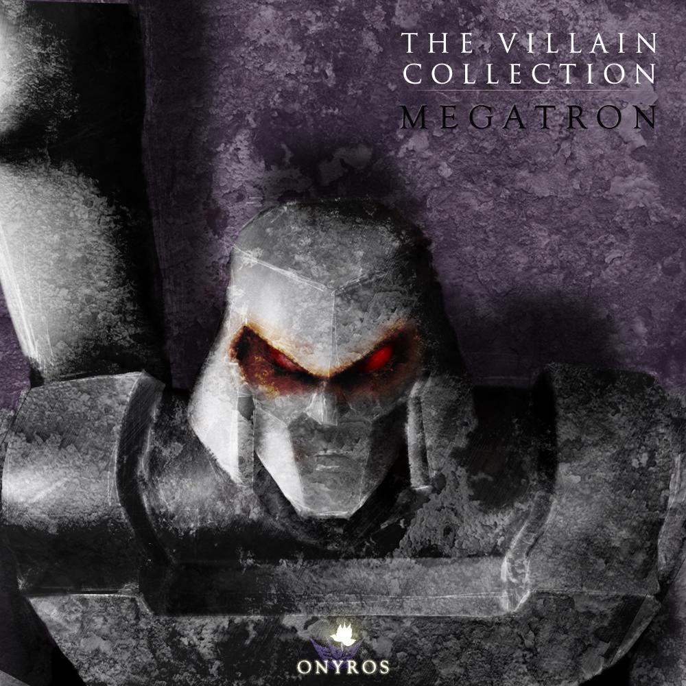 onyros-the-villain-collection-Megatron